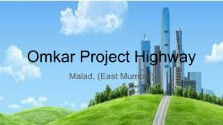 Omkar Codename Project Highway
