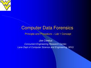 Computer Data Forensics Principle and Procedure  – Lab 1 Concept