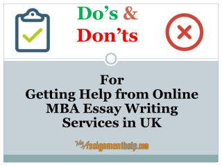 Do's and Don'ts for Getting Help from Online MBA Essay Writing Services in UK