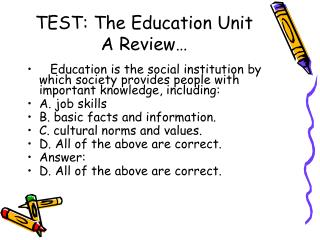 TEST: The Education Unit A Review…