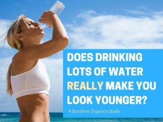 Does drinking lots of water really give you great-looking skin?