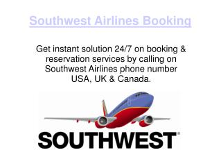 Get Deals on Southwest Airlines Booking & Reservation Toll free phone number 1-888-701-8929