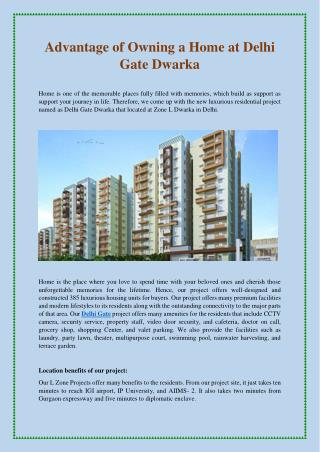 Advantage of Owning a Home at Delhi Gate Dwarka