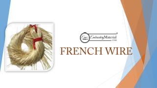 Buy French Wire online at wholesale prices