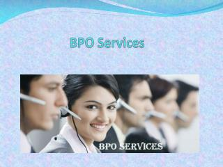 Advantage of Business process outsourcing (BPO) Services
