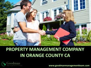 PROPERTY MANAGEMENT COMPANY IN ORANGE COUNTY CA - Goodman Management Team