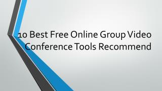 10 Best Free Online Group Video Conference Tools Recommend