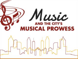 Music and the City's Musical Prowess