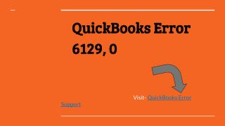 QuickBooks Error 6129, 0