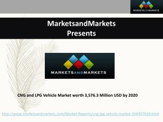 CNG and LPG Vehicle Market worth 3,576.3 Million USD by 2020