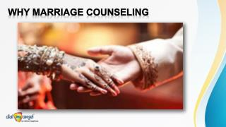 Why Marriage Counseling - Dial My Angel