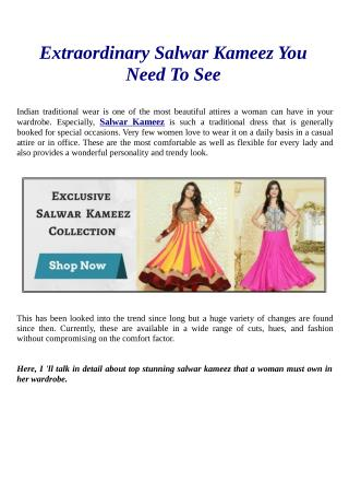 Extraordinary Salwar Kameez You Need To See