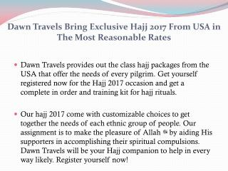 Dawn Travels Bring Exclusive Hajj 2017 From USA