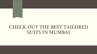 Check out the best tailored suits in Mumbai