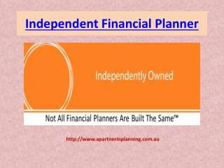 Independent Financial Planner
