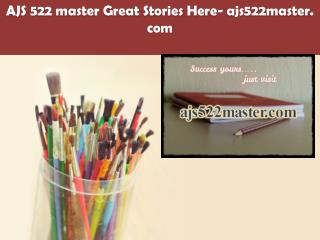 AJS 522 master Great Stories Here/ajs522master.com