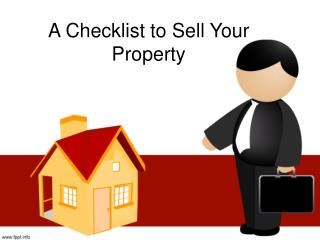 A Checklist to Sell your Property