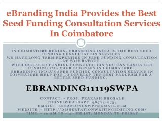 eBranding India Provides the Best Seed Funding Consultation Services In Coimbatore