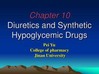 Chapter 10  Diuretics and Synthetic Hypoglycemic Drugs