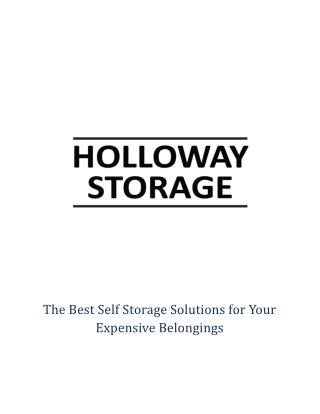 The Best Self Storage Solutions for Your Expensive Belongings