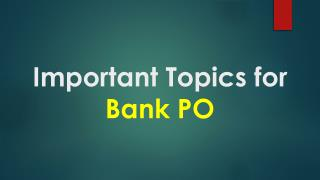 Important Topic for Bank PO