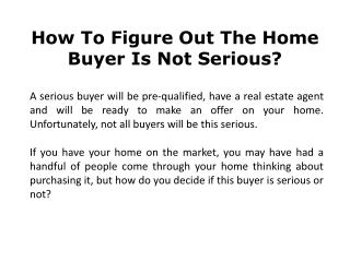 How To Figure Out The Home Buyer Is Not Serious?