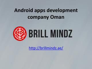 Android apps development companies Oman