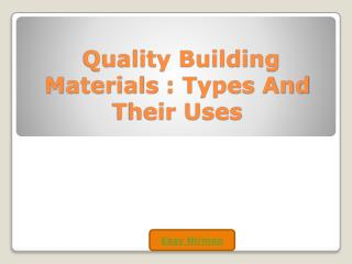 Quality Building Material of types and their Uses