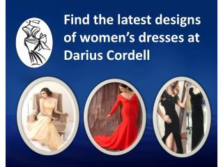 Get online women's dresses in new designs from Darius Cordell