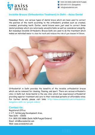 Invisible Braces (Orthodontics Treatment) In Delhi – Axiss Dental