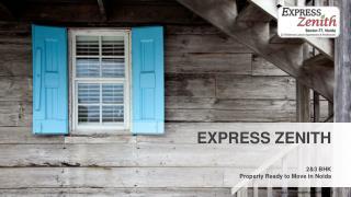 Express Zenith Noida, Express Zenith 2/3 BHK Flats