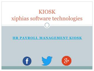hr payroll management kiosk - XIPHIAS