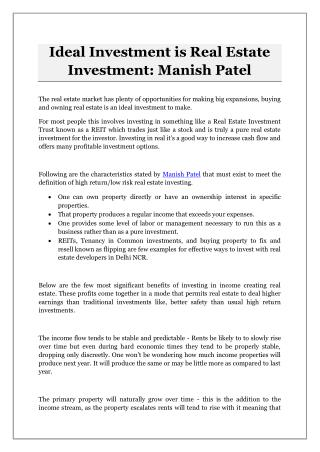 Ideal Investment is Real Estate Investment: Manish Patel