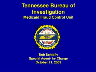 Tennessee Bureau of Investigation Medicaid Fraud Control Unit