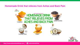 Homemade drink that relieves from Aches and Back Pain