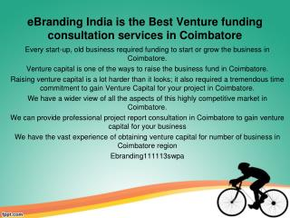 eBranding India is the Best Venture funding consultation services in Coimbatore