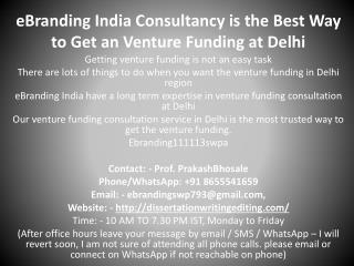 eBranding India Consultancy is the Best Way to Get an Venture Funding at Delhi