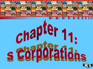 Chapter 11: S Corporations