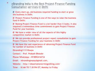 eBranding India is the Best Project Finance Funding Consultation services in Delhi