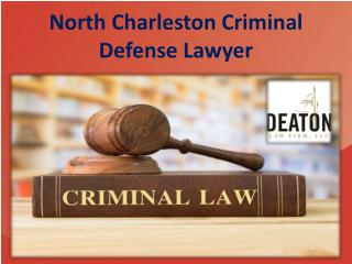 North Charleston Criminal Defense Lawyer