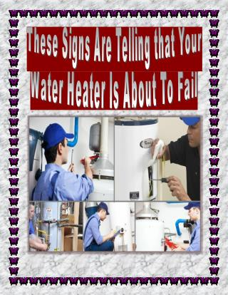 These Signs Are Telling that Your Water Heater Is About To Fail