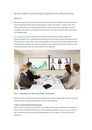 •	Secure Video Conferencing: Everything You Should Know