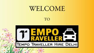 Luxury Tempo Traveller for Your Manali Tour, Book Online in Delhi