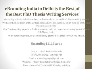 eBranding India in Delhi is the Best of the Best PhD Thesis Writing Services