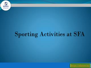 Sporting Activities at SFA