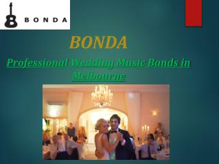 Professional Wedding Music Bands in Melbourne