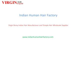 Virgin Indian Hair Manufacturers