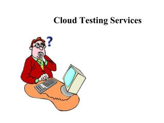Cloud Testing Services: What's It?