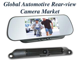 Global Automotive Rear-view Camera Market