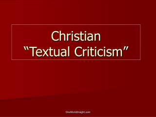 "Christian  ""Textual Criticism"""